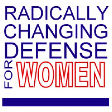 Radically Changing Defense for Women