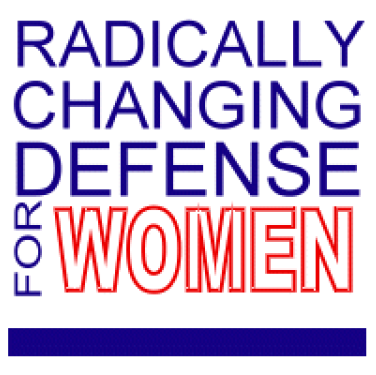 Radically Changing Defense for Women